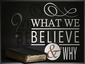 what we believe as a church