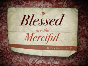 Matthew 5v7 A True Christian Is Merciful