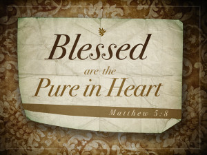 Matthew 5v8 A True Christian Is Pure in Heart
