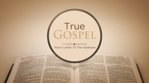 Galatians 2v20-21 Through The True Gospel it is no Longer us That Lives