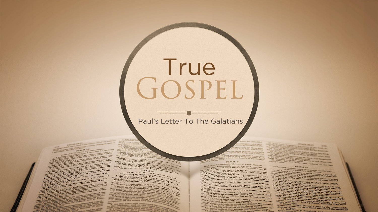 Galatians 6v11-18 The True Gospel is the only way to live