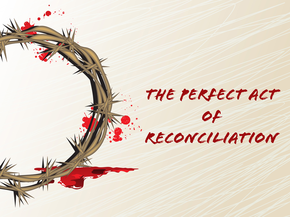 Read more about the article 2 Corinthians 5v17-21 The Perfect Act of Reconciliation