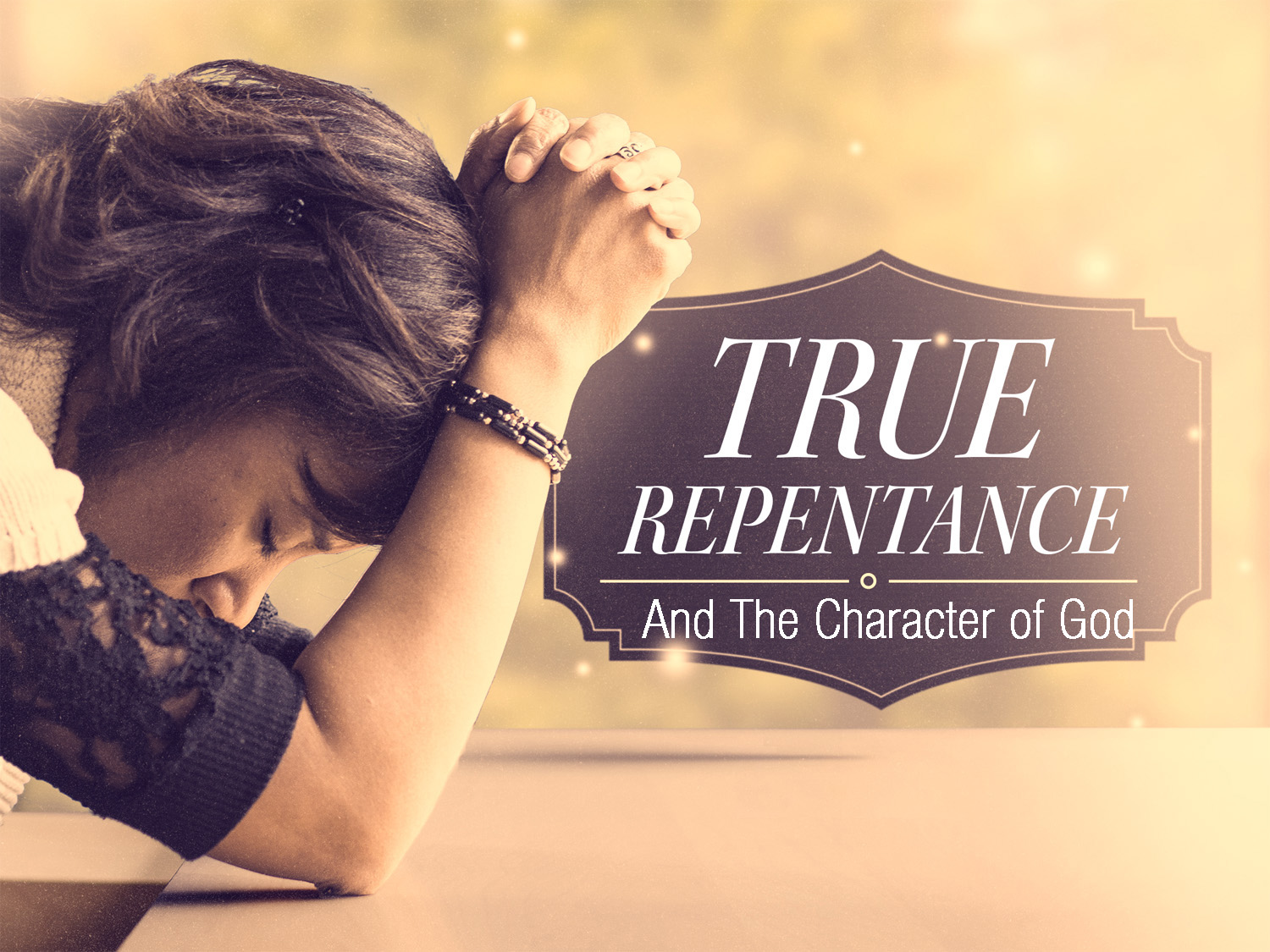 True Repentance In All Its Breadth Pt 2