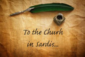 Revelation 3v1-6 The 7 Letters of Revelation – Sardis