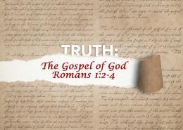 ROmans 1:1 the gospel of God