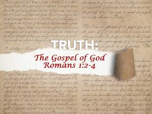 Romans 1:2-4 The Gospel of God