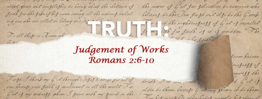 Romans 2:6-10 judgement of works banner