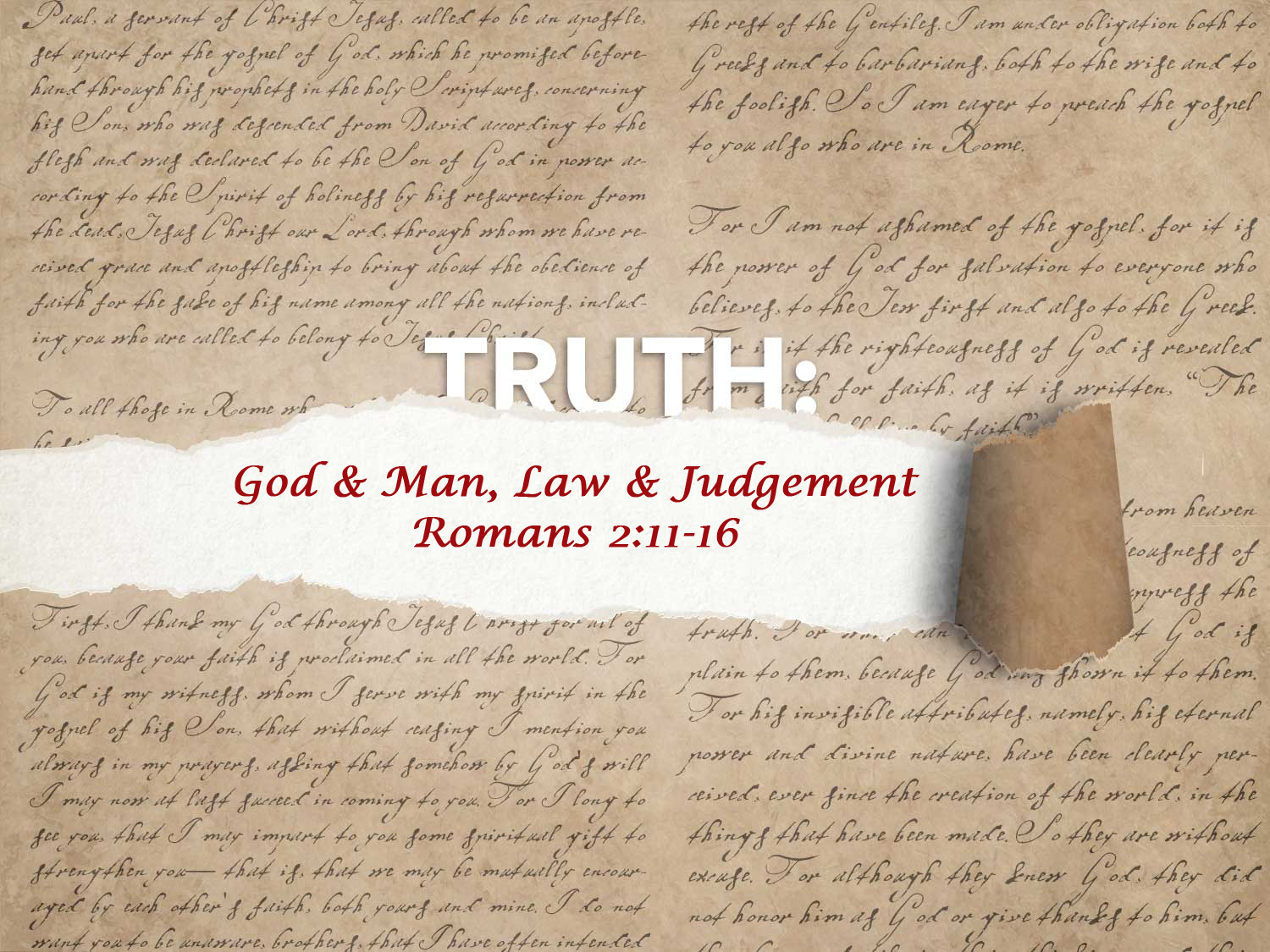 Romans 2:11-16 God and Man, Law and Judgement