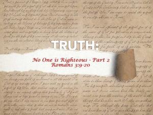 Romans 3:11-17 No One is Righteous Part 2