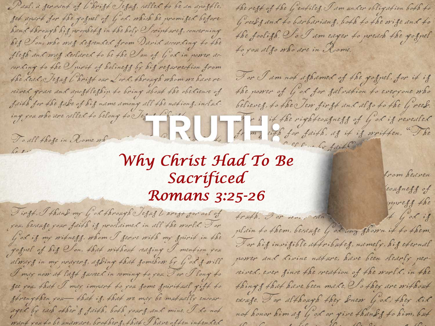 Romans 3:25-26 Why Christ Had To Be Sacrificed