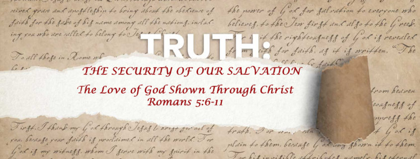 Romans 5:6-11 The love of God through Christ banner