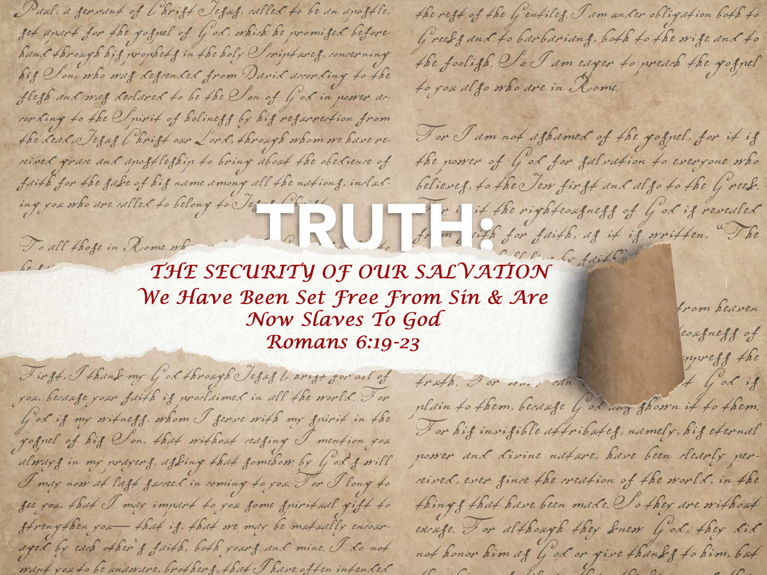 You are currently viewing Romans 6:19-23 We Have Been Set Free From Sin & Are Now Slaves To God