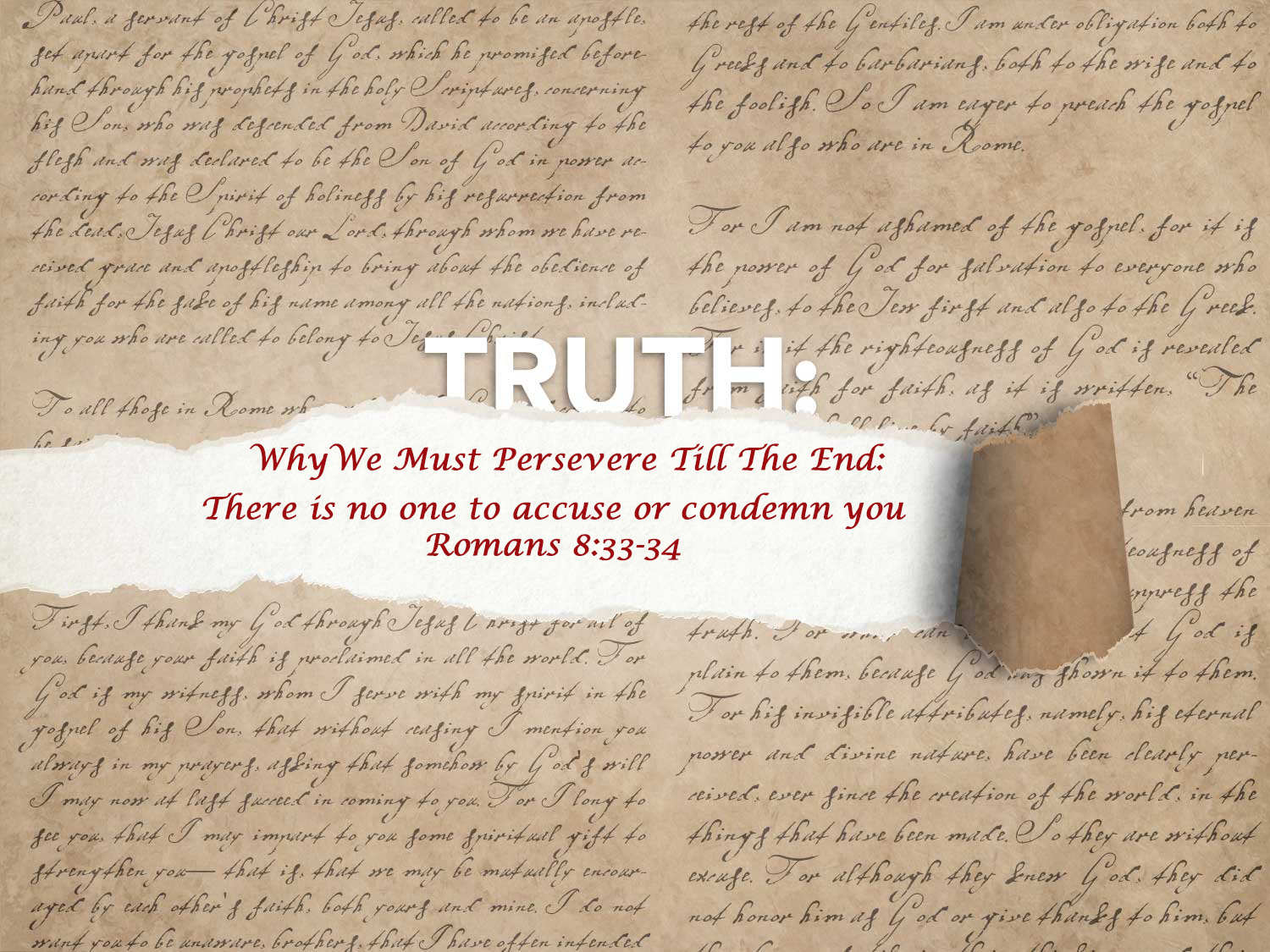 Read more about the article Romans 8:33-34 There Is No One To Accuse Or Condemn You