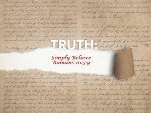 Romans 10:5-9 Simply Believe