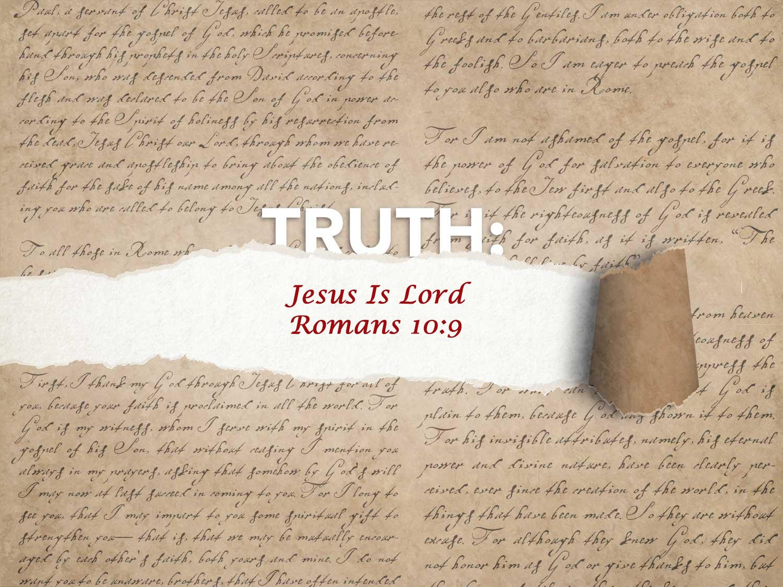Romans 10:9 Jesus is Lord