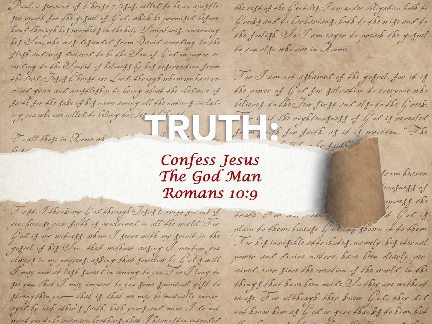 Romans 10:9 Confess Jesus The God Man
