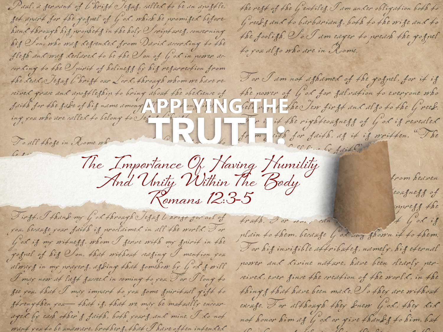 Romans 12:3-5 The Importance of Having Humility And Unity Within The Church