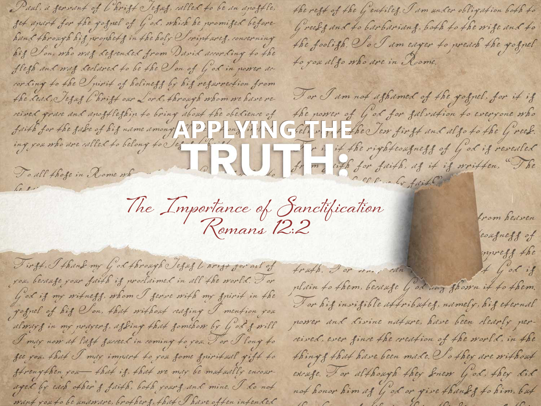 Romans 12:2 The Importance of Sanctification