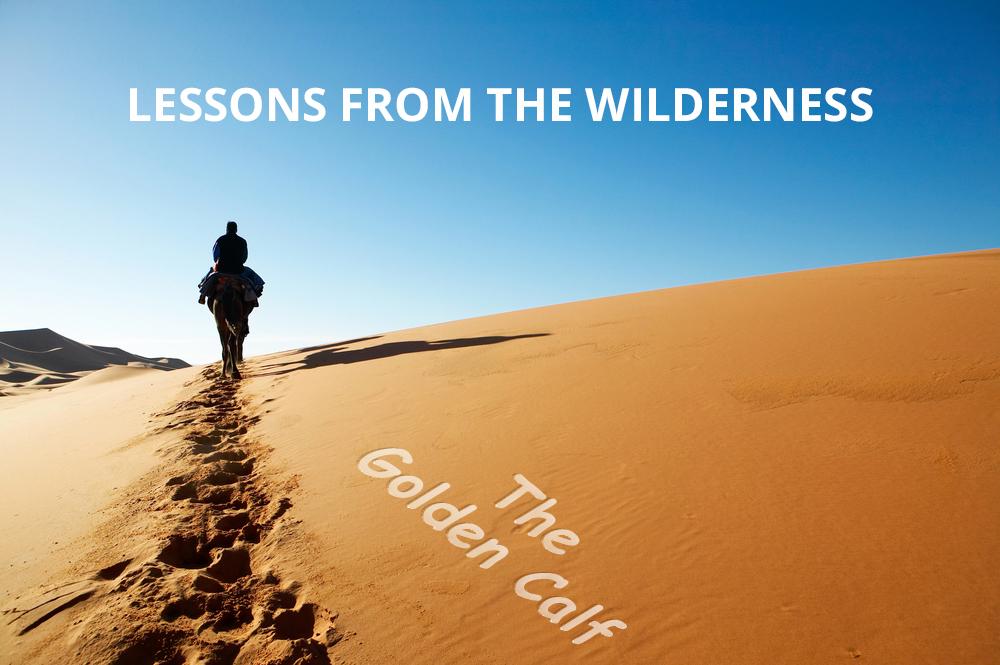 Exodus 32:1-29 The Golden Calf