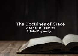 doctrines of grace - total depravity