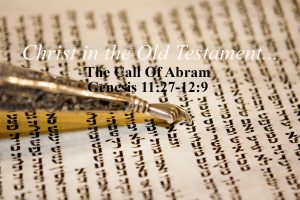 The Call Of Abram Genesis 11