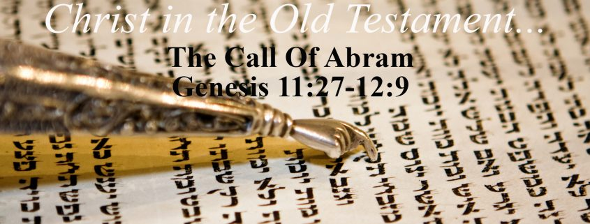 Christ in the Old testament Genesis 11