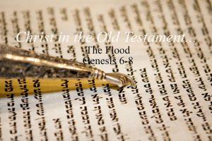 The Flood Genesis 6-8
