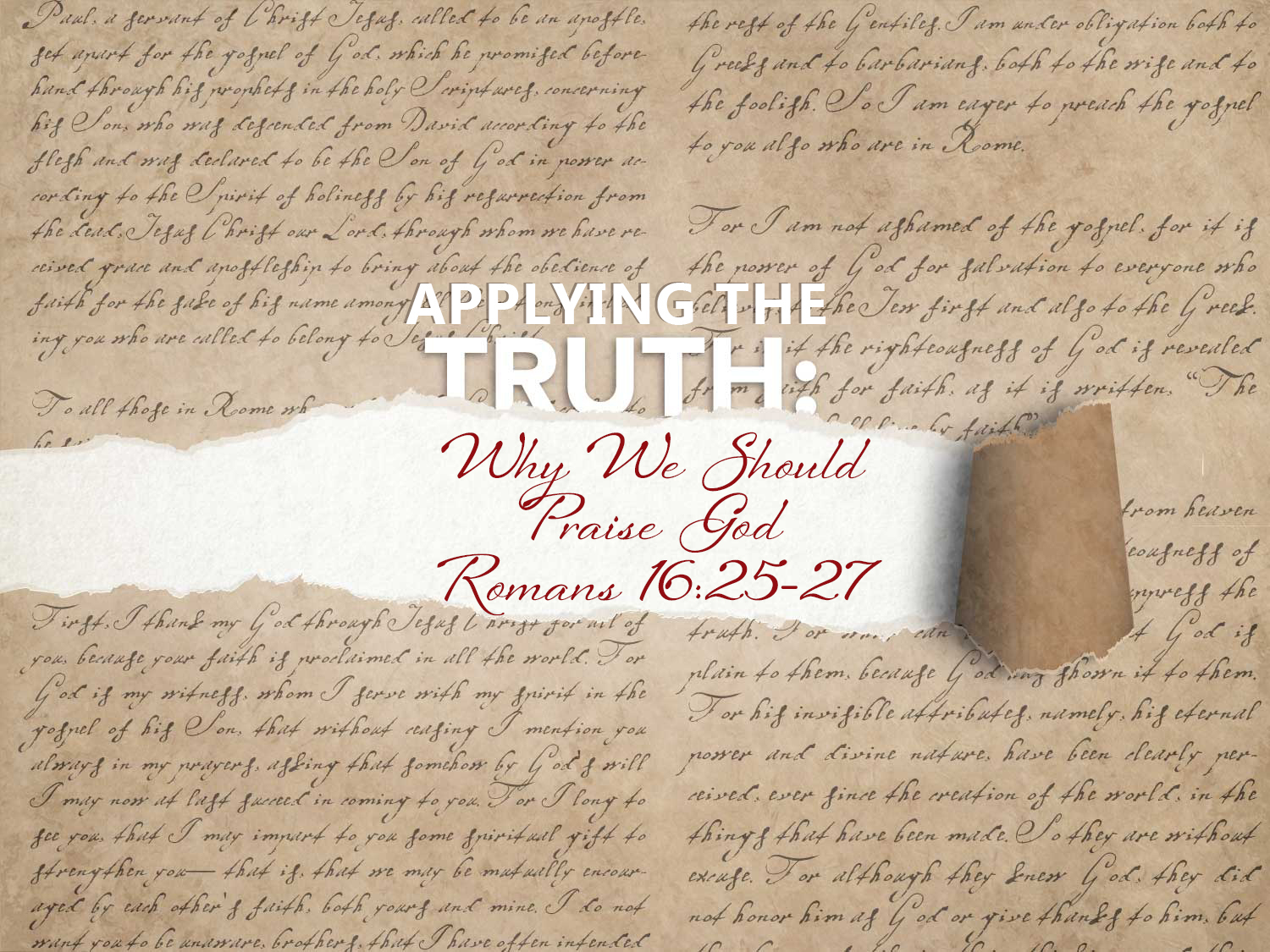 Read more about the article Romans 16 v 25-27 Why We Should Praise God