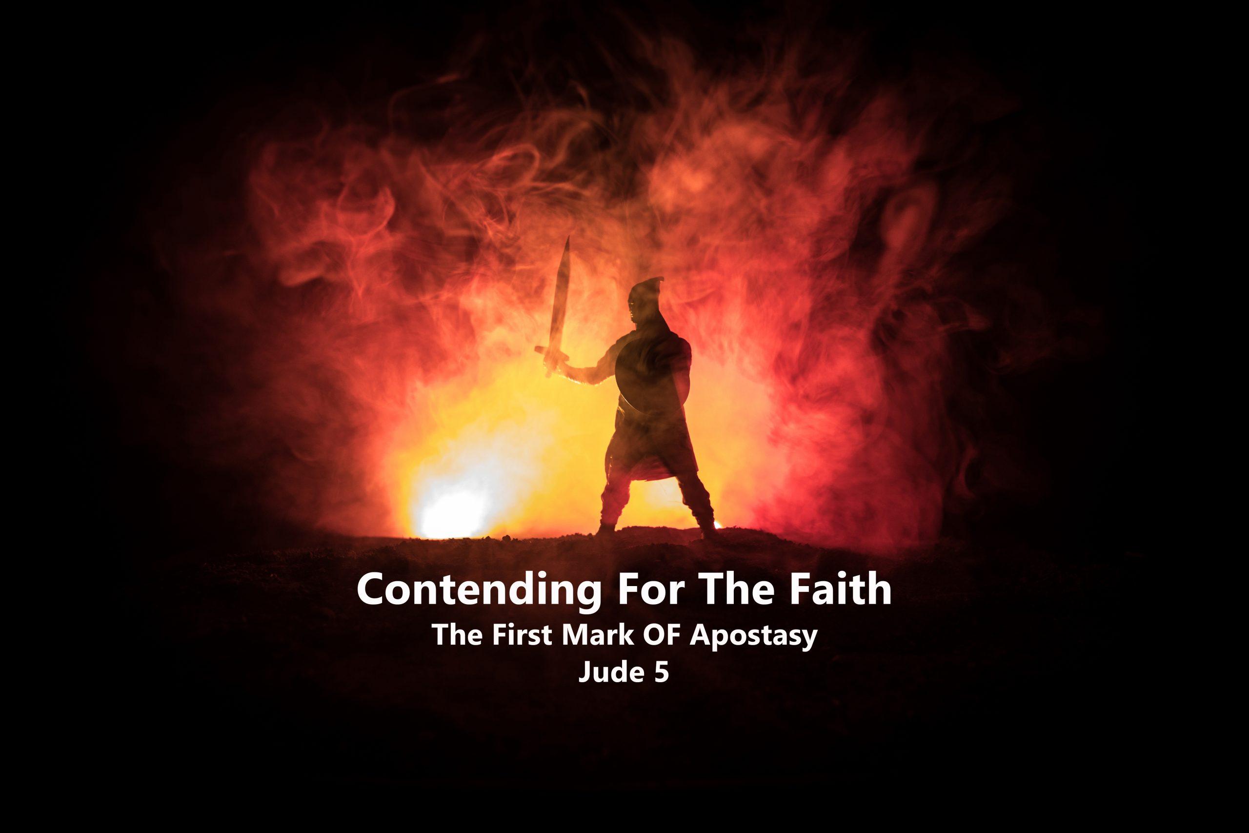Jude v 5 The First Mark Of Apostasy