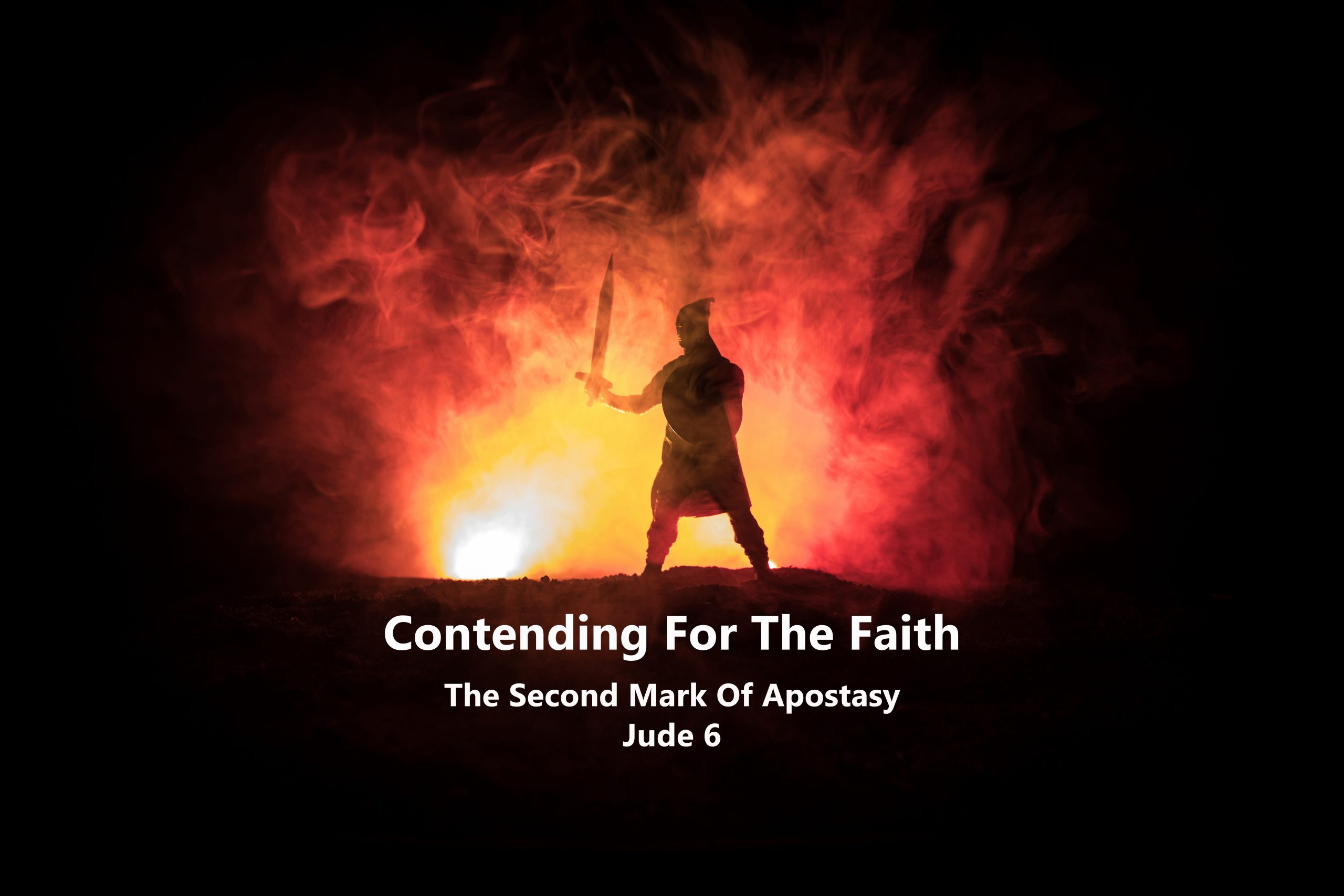 Jude v 6 The Second Mark Of Apostasy