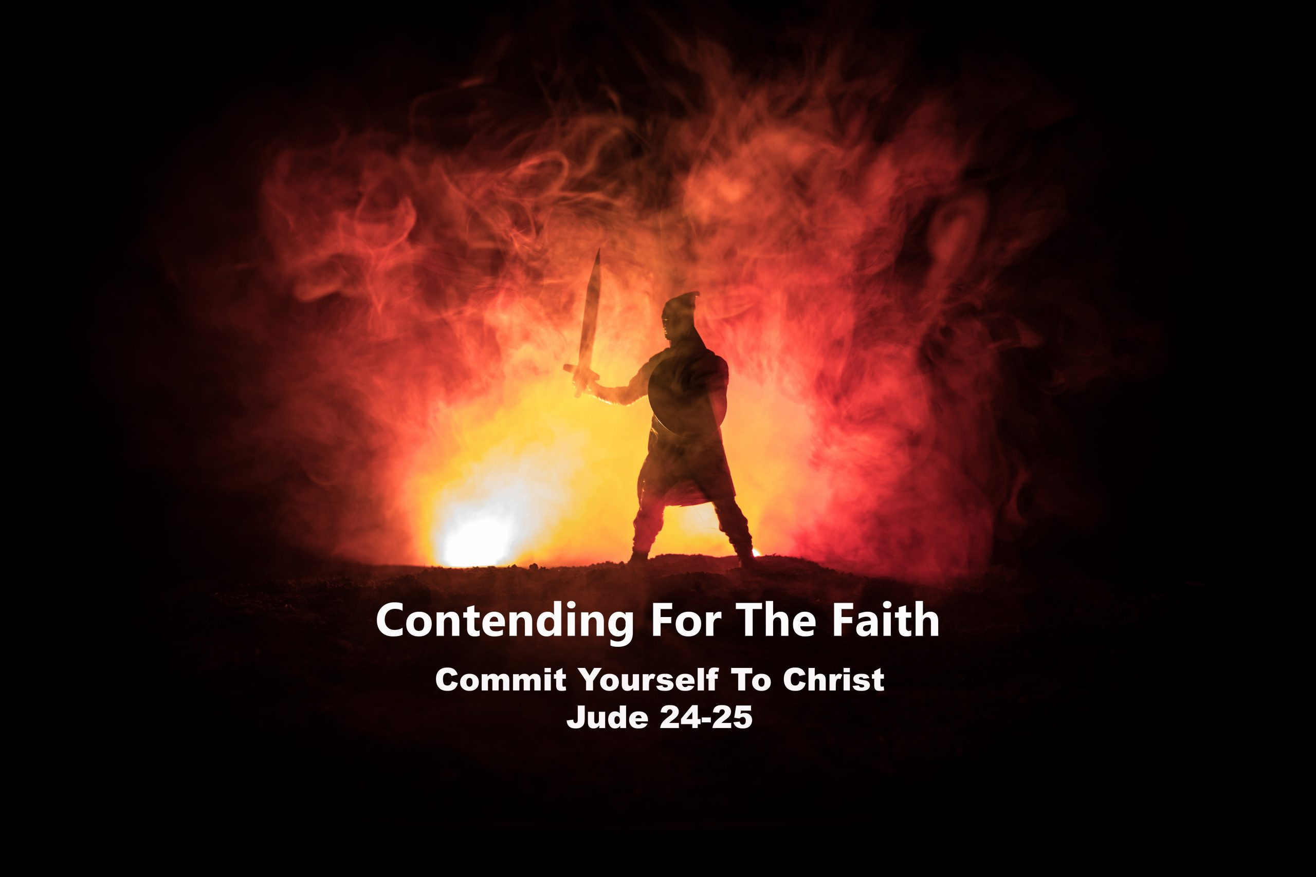 Jude 24-25 Commit Yourself To Christ