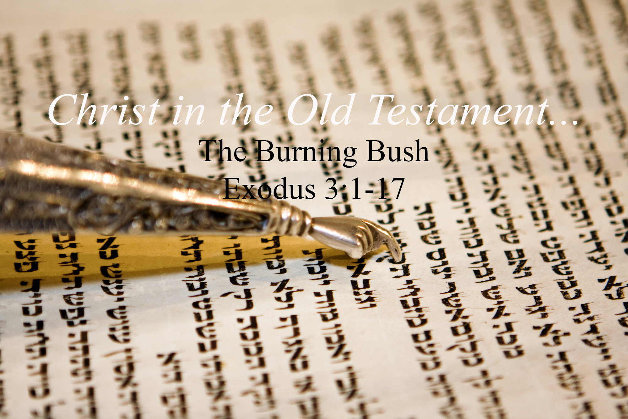 Exodus 3v1-17 The Burning Bush