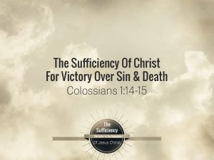 Colossians 2:14 banner victory of sin and death