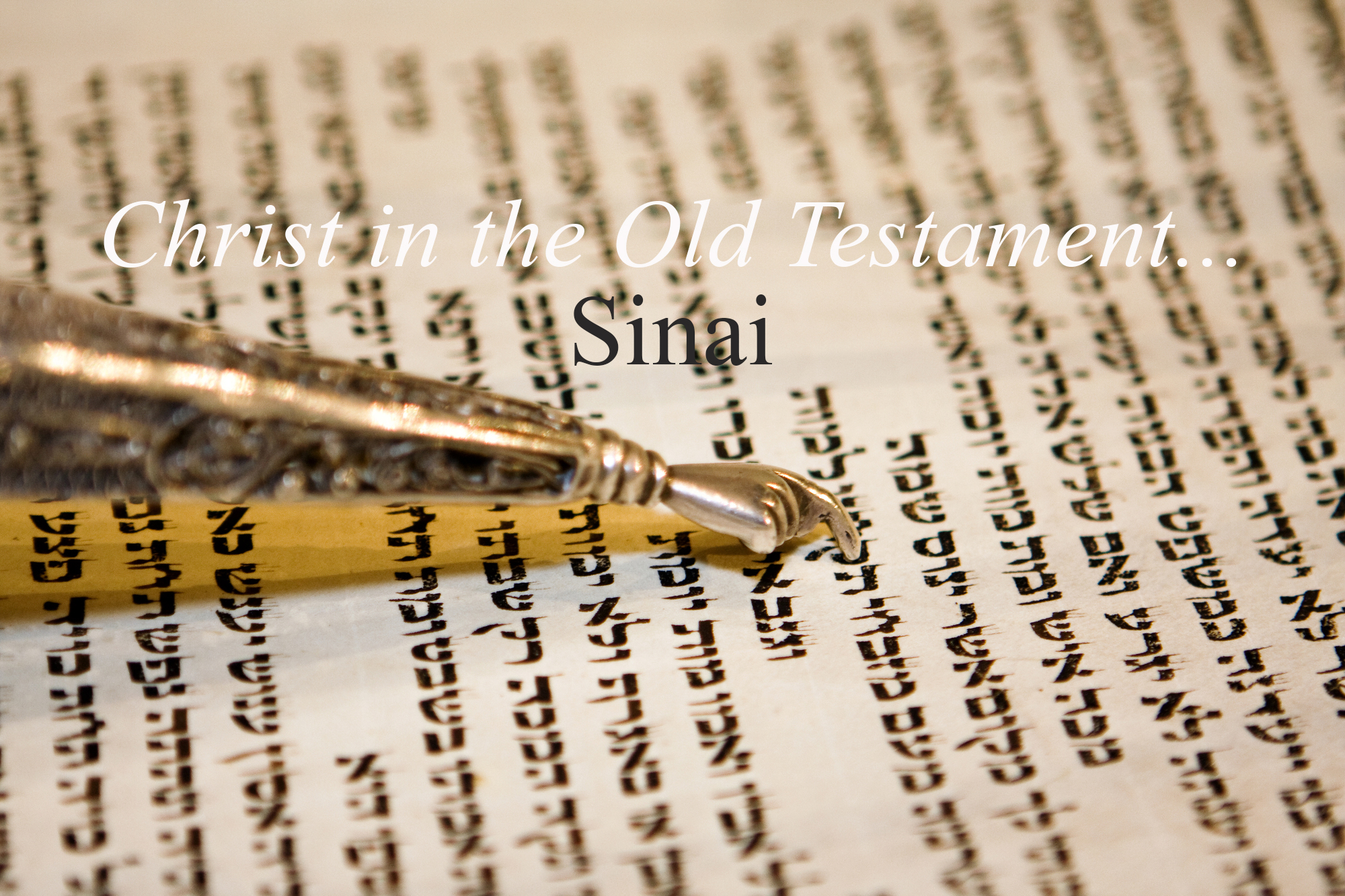 Exodus 33v12-23 Christ On Mount Sinai