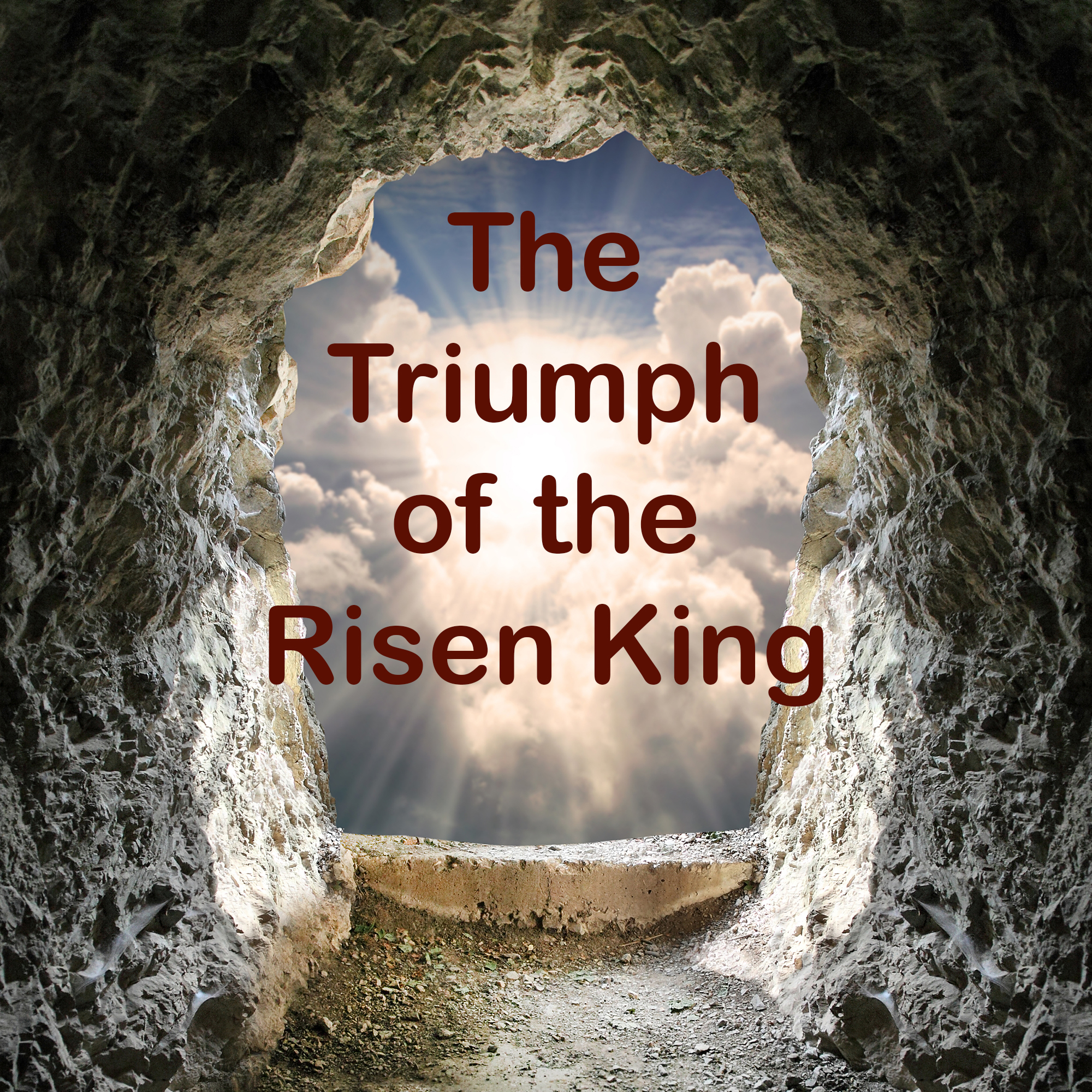 You are currently viewing The Triumph of the Risen King