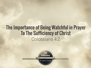 Colossans 4:2 banner on being watchful in prayer