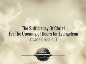 Colossians 4:3 banner on Evangelism