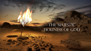Isaiah 6 The Majestic Holiness of God