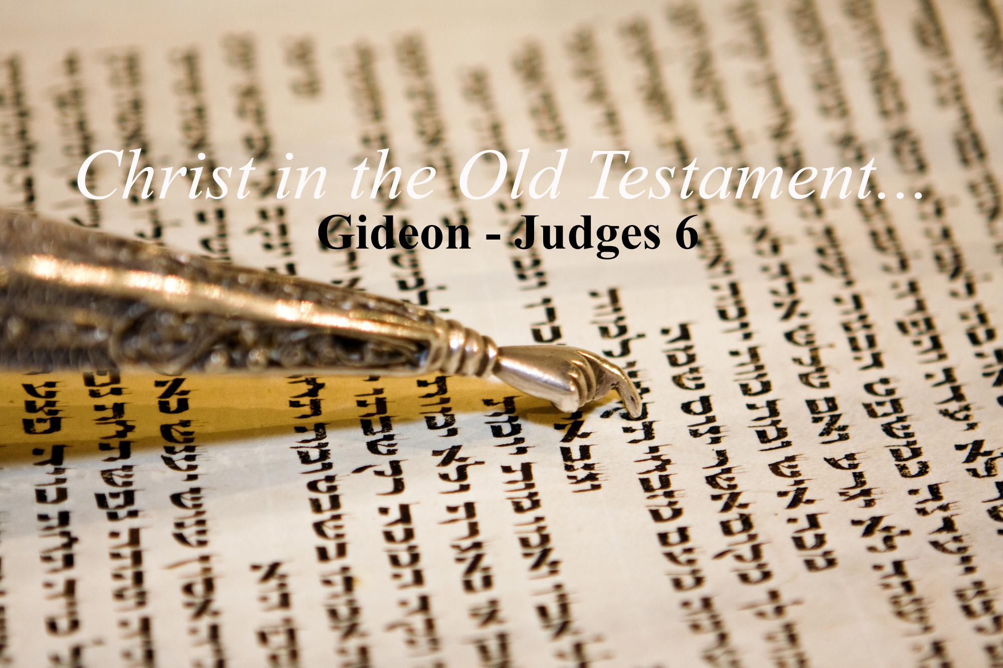 Read more about the article Judges 6 – Gideon